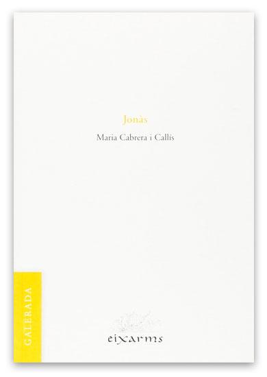 Jonàs CABRERA I CALLÍS, Maria