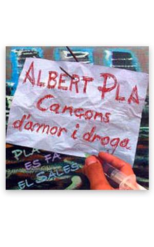 Cançons d'amor i droga PLA, Albert
