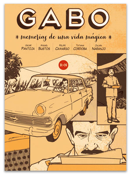 Gabo: memorias de una vida mágica PANTOJA, Óscar