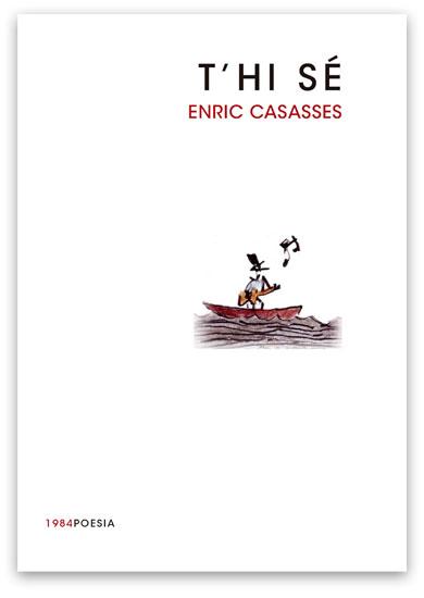 T'hi sé CASASSES, Enric