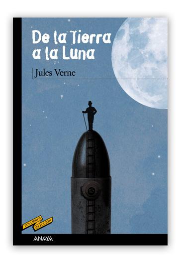 De la Tierra a la Luna VERNE, Jules