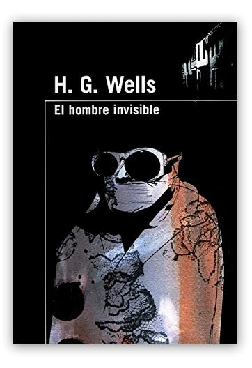 El hombre invisible WELLS, H. G.