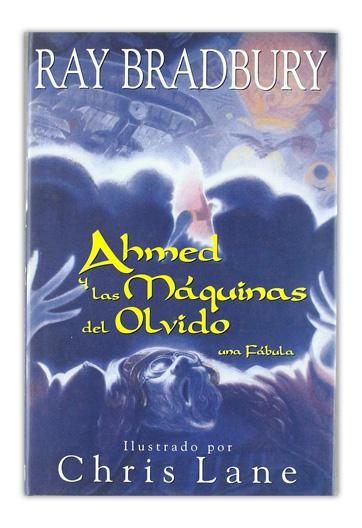 Ahmed y las máquinas del olvido BRADBURY, Ray