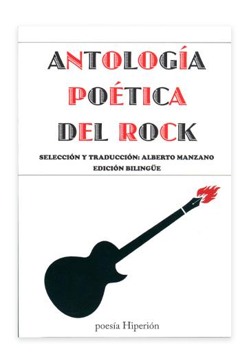 Antología poética del rock MANZANO, Alberto