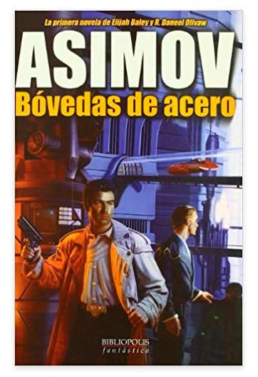 Bóvedas de acero ASIMOV, Isaac