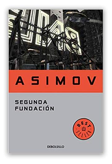 Segunda Fundación ASIMOV, Isaac