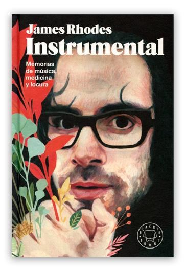 Instrumental Memorias de música, medicina y locura RHODES, JAMES