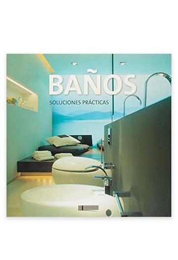 Baños : soluciones prácticas