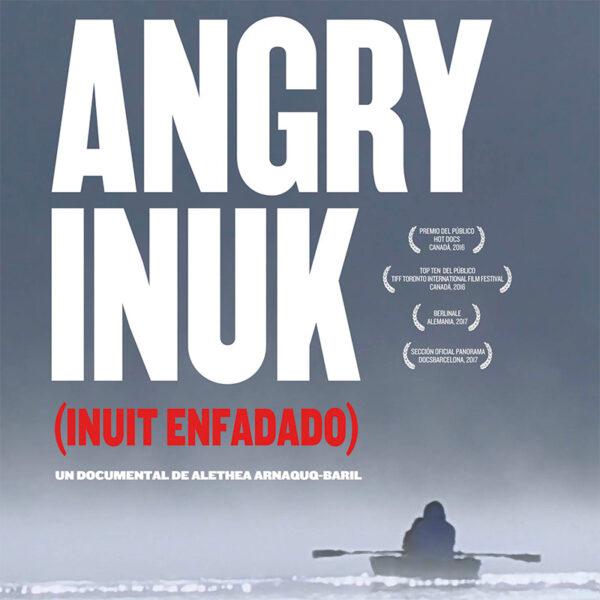 Angry Inuk - Alethea Arnaquq-Baril