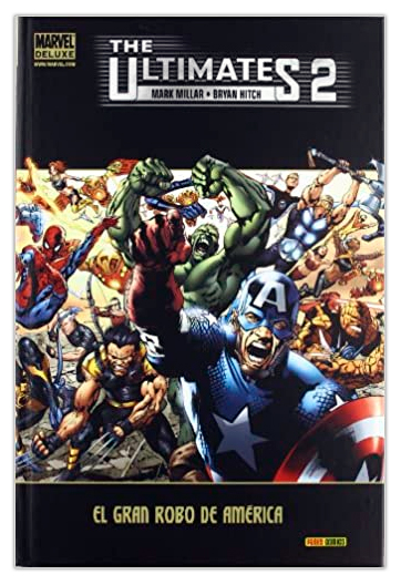 The Ultimates El gran robo de América MILLAR, Mark