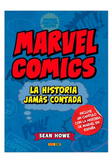 Marvel La historia jamás contada HOWE, Sean