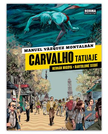 Carvalho Tatuaje - Hernán Migoya i Tomeu Seguí