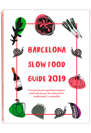 Barcelona Slow Food guide 2019 Slow food Barcelona Vázquez Montalbán