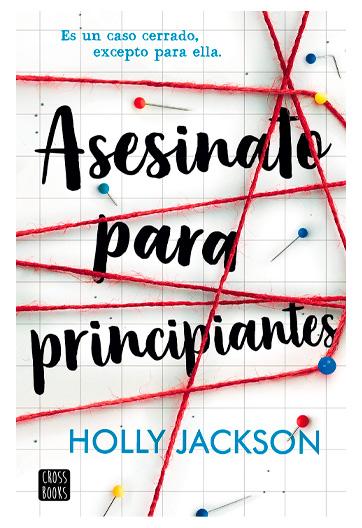 Jackson, Holly. Asesinato para principiantes