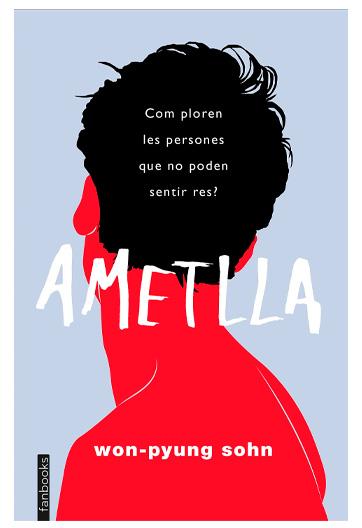 Son, Won-Pyung. Ametlla