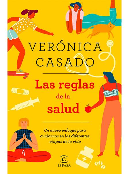 CASADO VICENTE, Verónica Las reglas de la salud