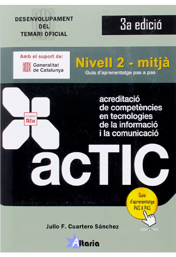 Acreditació de competències en TIC. Nivell 2 - mitjà Julio Cuartero