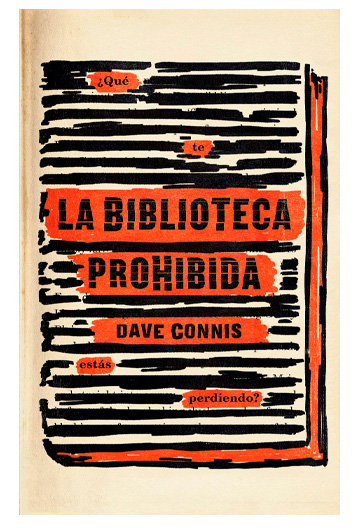 Connis, Dave. La biblioteca prohibida