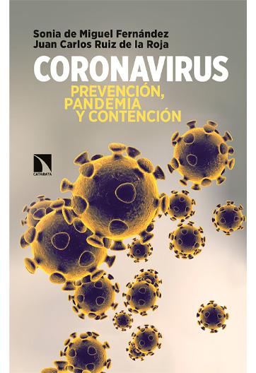MIGUEL FERNÁNDEZ, Sonia de Coronavirus Prevención, pandemia y contención