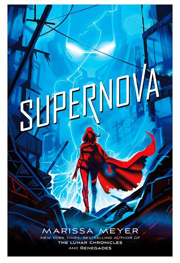 Meyer, Marissa. Supernova