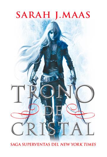 Maas, Sarah J: Trono de cristal