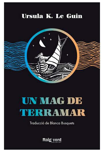 LeGuin, Ursula K. Un mag de Terramar