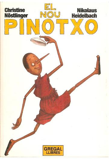 NÖSTLINGER, Christine El nou Pinotxo: les aventures de Pinotxo contades de nou