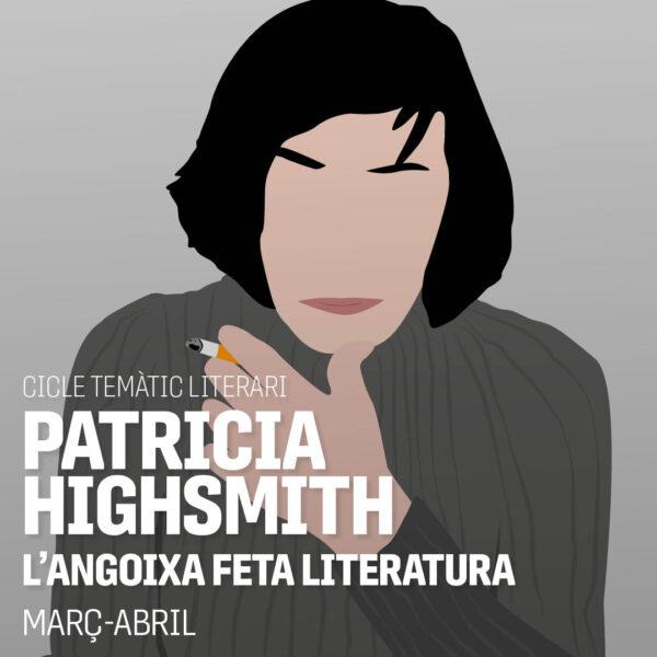 De Patricia Highsmith als nostres dies