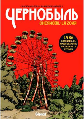 BUSTOS, Natacha Chernóbil: la zona