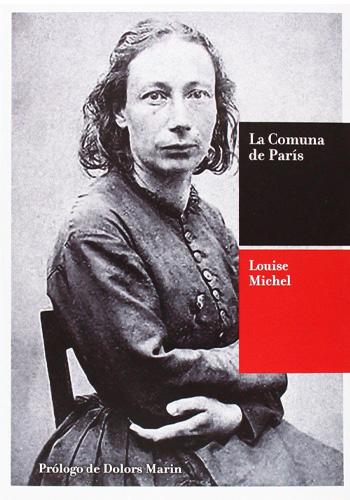La Comuna de París : historia y recuerdos (Michel, Louise)