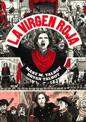 a Virgen roja (Talbot, Mary M., Kate Charlesworth, Bryan Talbot)