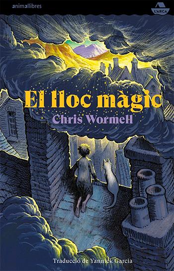 WORMELL, Christopher El Lloc màgic