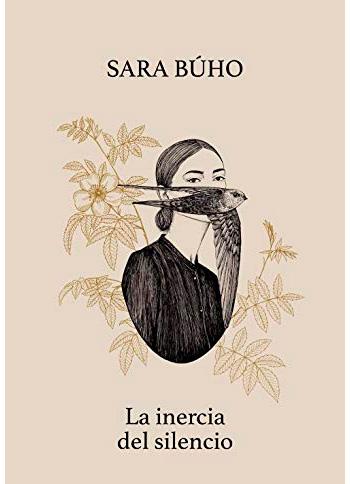 BÚHO, Sara La inèrcia del silencio