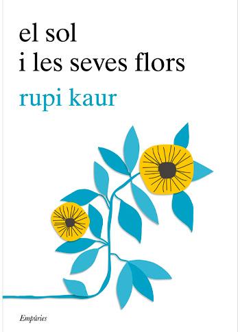 KAUR, Rupi El Sol i les seves flors