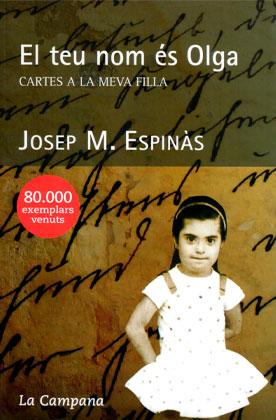 ESPINÀS, Josep M. El teu nom és Olga