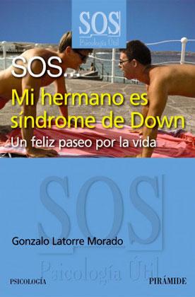 SOS… Mi hermano es síndrome de Down