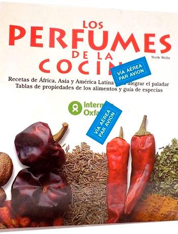WELLS, Troth Los perfumes de la cocina