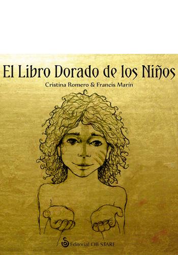 ROMERO MIRALLES, Cristina El Libro dorado de los niños