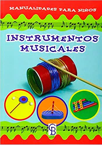 CALDERER, Meritxell Instrumentos musicales Manualidades para niños