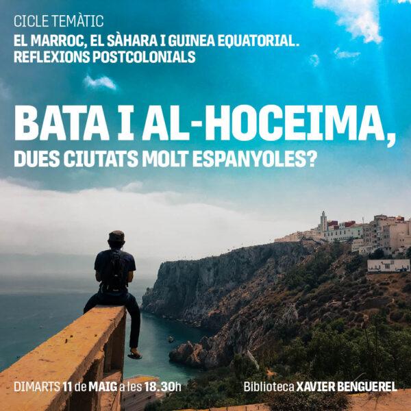 Bata (Guina Equatorial) i Al-Hoceima (Marroc), dues ciutats molt espanyoles?