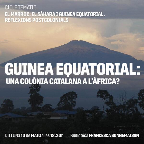Marroc, Sàhara i Guinea Equatorial. Reflexions postcolonials. Guinea Equatorial