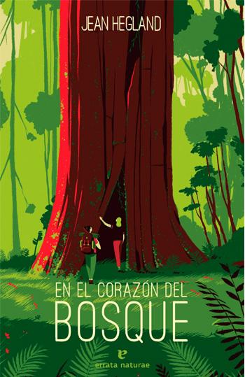 Hegland, Jean En el corazón del bosque