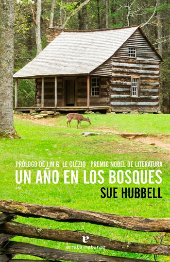Hubbell, Sue Un Año en los bosques