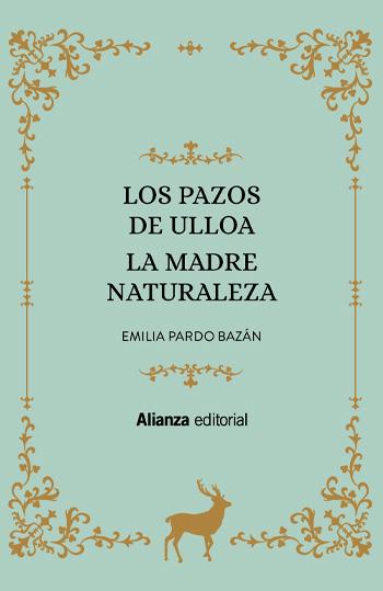 Pardo Bazán, Emilia, condesa de, 1851-1921 La madre naturaleza