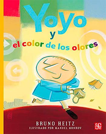 HEITZ, BRUNO YOYO Y EL COLOR DE LOS OLORES