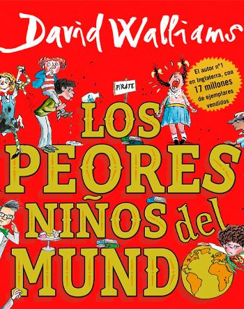 WALLIAMS, DAVID LOS PEORES NIÑOS DEL MUNDO