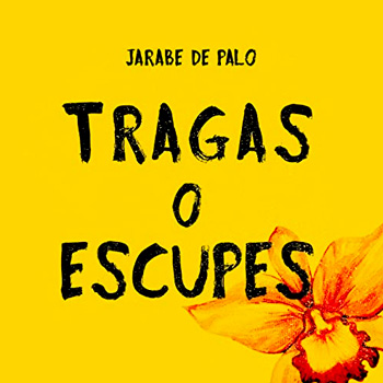 JARABE DE PALO TRAGAS O ESCUPES