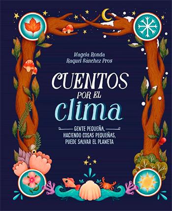 MAGELA, RONDA CUENTOS POR EL CLIMA