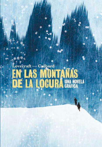LOVECRAFT, H.P. En las montañas de la locura: Una novela gráfica
