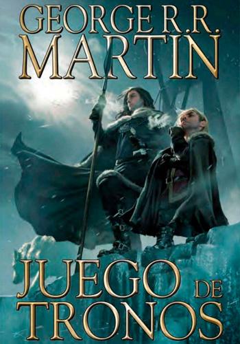 MARTIN, George R.R. Juego de Tronos